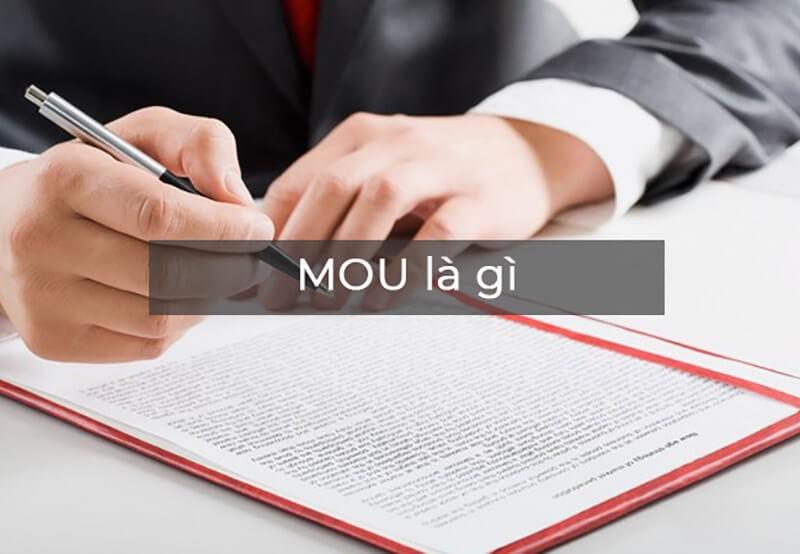 Định nghĩa MOU  (memorandum of understanding) là gì?