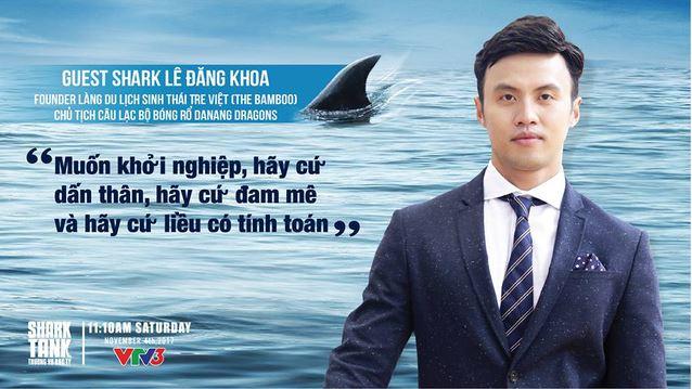 Những câu nói hay và ý nghĩa của Shark Lê Đăng Khoa