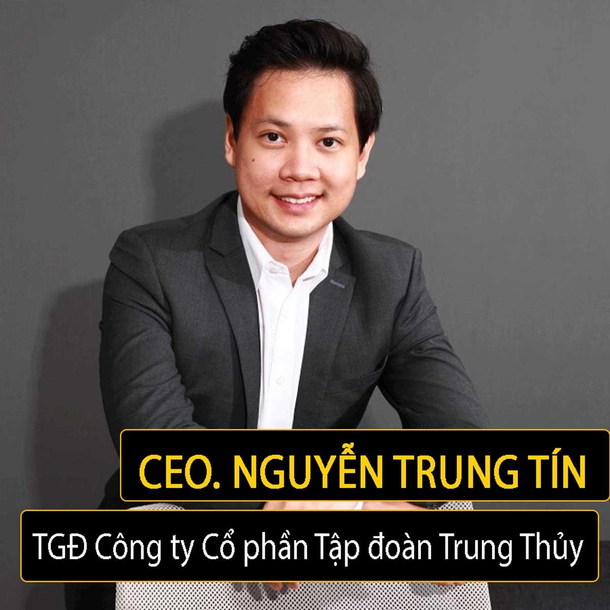 Doanh nhân Nguyễn Trung Tín tiểu sử đời sống